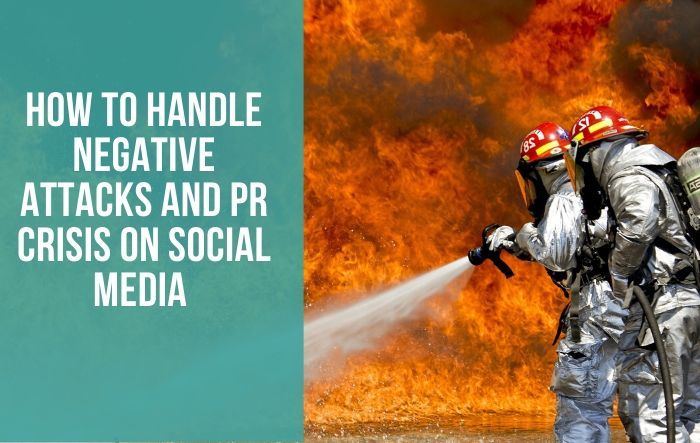 How To Manage A Negative Attack or PR Crisis in The Digital Age (Infographic)